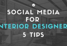 Social media for interior designers - 5 Tips