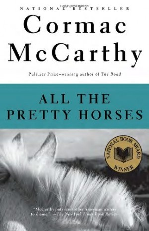 Horseback riding vacations can be like All the Pretty Horses by Cormac McCarthy