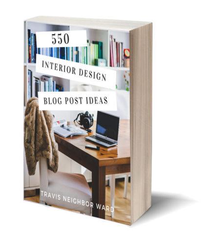 550 Interior Design Blog Post Ideas 3D